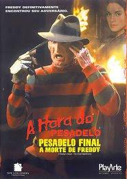 Assistir A Hora do Pesadelo 6: Pesadelo Final – A Morte de Freddy Dublado