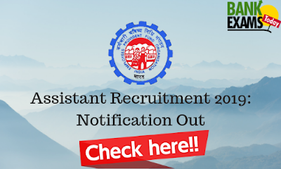 EPFO Assistant Recruitment 2019: Notification Out