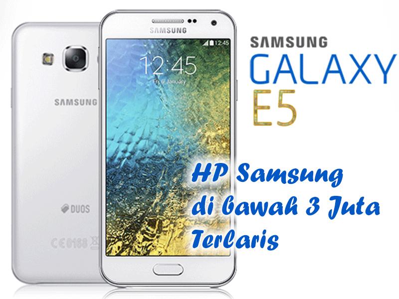 Hp Samsung Di Bawah 3 Juta Terlaris Alvarezgil