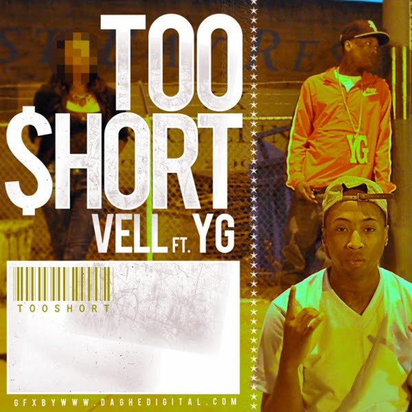 Vell - Too Short (feat. YG) - Single Cover