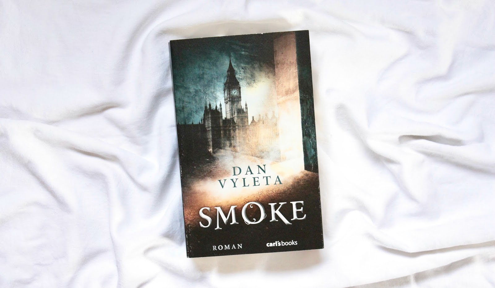 Rezension] Smoke - Dan Vyleta - Noch mehr Bücher