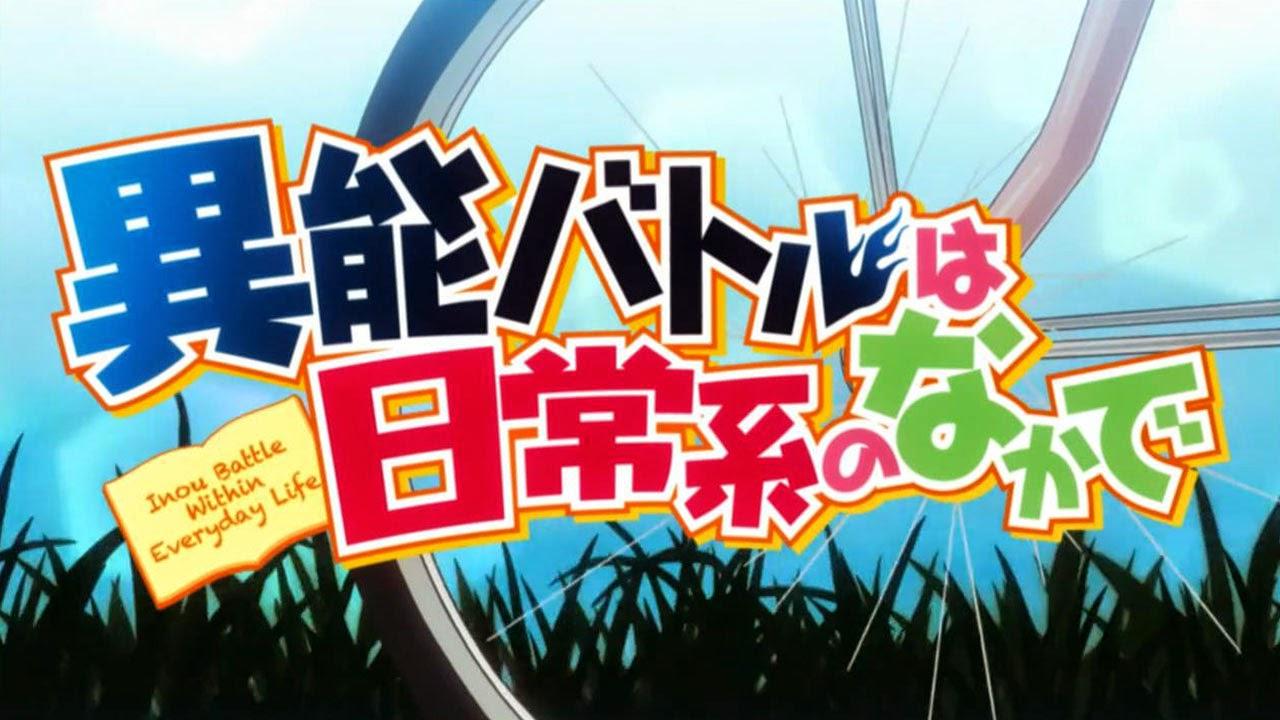 Inou-Battle wa Nichijou-kei no Naka de Subtitle Indonesia [Batch]