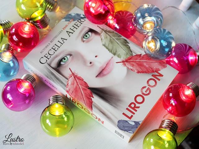 Ta, która naśladuje głosy innych –  Lirogon.  Cecelia Ahern