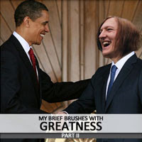The Best of Juice Nothing: 06. My Brief Brushes With Greatness Part II