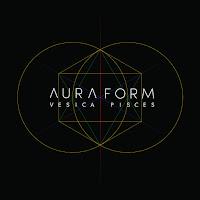 Aura Form - Vesica Pisces (2016)