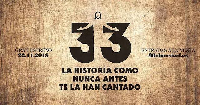 33 EL MUSICAL: EL REINO DE DIOS EN EL SIGLO XXI
