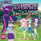 My Little Pony Equestria Girls: The Legend of Everfree Save Our Camp Books