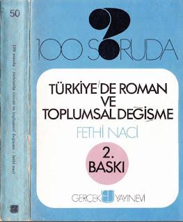Fethi Naci - 100 Soruda- Türkiye'de Roman ve Toplumsal Değişme