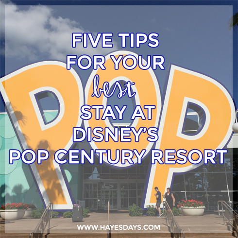 Disney Day: Tips for your stay at Disney's Pop Century Resort