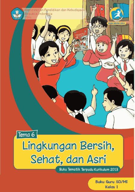 MI yang dipakai dalam pembalajaran kurikulum  Buku Guru Kelas 1 SD/MI Semester 1 dan 2 Edisi Revisi Terbaru 2021 Kurikulum 2013