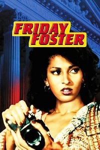 Watch Friday Foster Online Free in HD