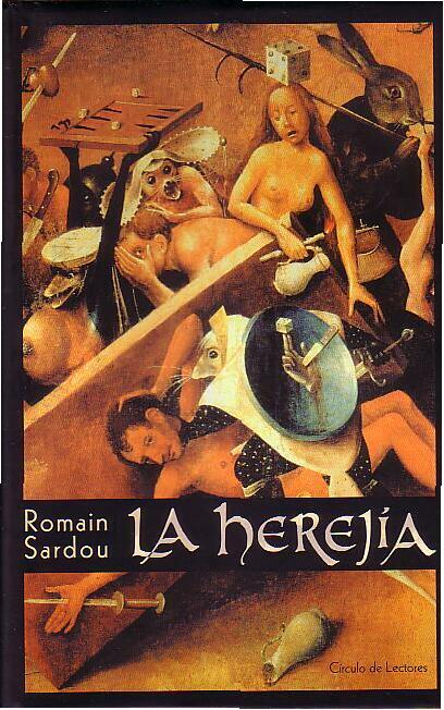 La Herejía – Romain Sardou
