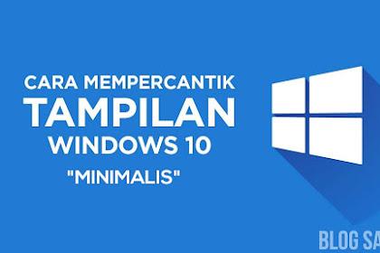 Tips Minimalis Windows 10 - Desktop Rapi! #EdisiKedua