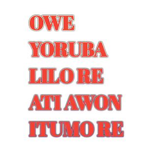 owe yoruba(yoruba proverbs and its usages)
