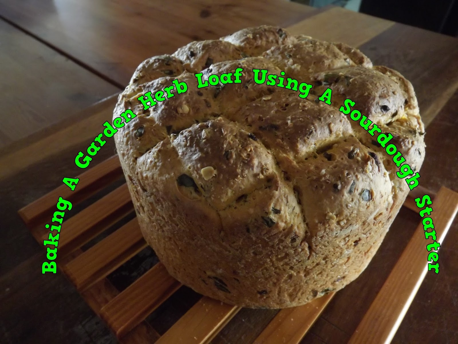 A Pretty Talent Blog: Baking A Garden Herb Loaf Using A Sourdough ...