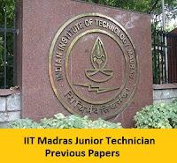IIT Madras Junior Technician Previous Papers