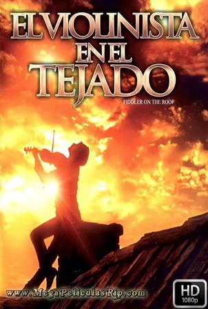 El violinista en el tejado 1080p Latino