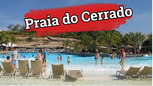 Hot park e a Praia do Cerrado, Rio Quente Resorts