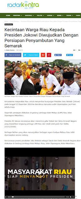 Kecintaan Warga Riau Kepada Jokowi Diwujudkan Dengan Persiapan Penyambutan Yang Semarak