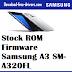 Stock ROM Firmware Samsung A3 SM-A320FL