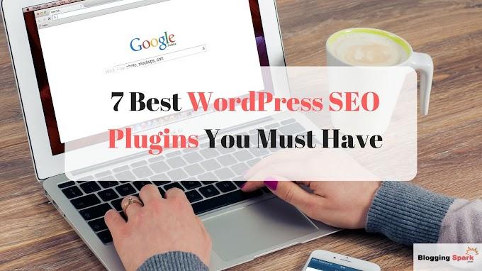 7 Best WordPress SEO Plugins You Must Have in 2018