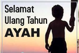Doa Ulang Tahun untuk Ayah Paling Menyentuh