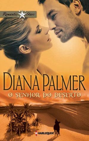 O senhor do deserto - Diana Palmer
