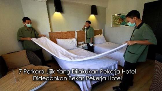 7 Perkara Jijik Yang Dilakukan Pekerja Hotel Didedahkan Bekas Pekerja Hotel