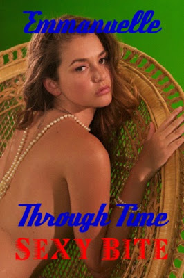 Emmanuelle Through Time: Emmanuelle's Sexy Bite (2011)