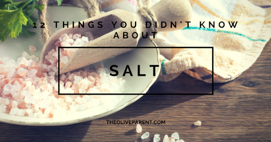 12 Things You Didn't Know About Salt