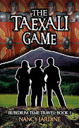 THE TAEXALI GAME-time travel adventure for Middle Grade/YA