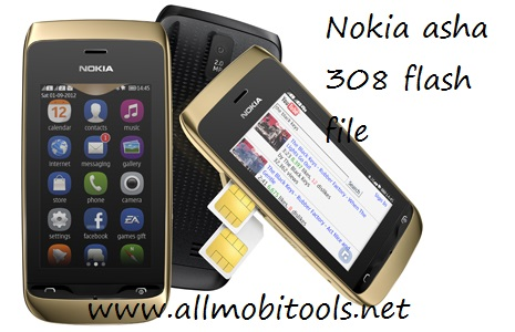 Allmobitools | All About Mobile Phones: Nokia Asha 308 Rm-838 Flash