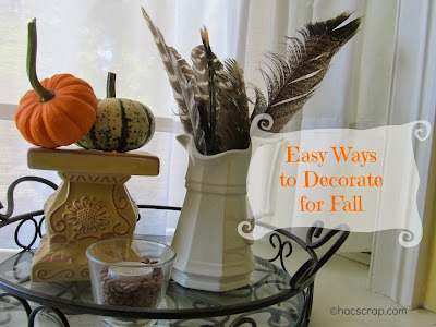 Easy Fall Decorating Ideas for your Home