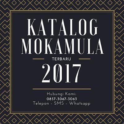 Mokamula 2017, Gambar Mokamula 2017, Katalog Mokamula 2017