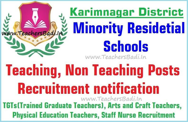 Teaching,Non Teaching posts,Karimnagar Minority Residential Schools