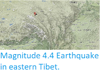 http://sciencythoughts.blogspot.co.uk/2014/05/magnitude-44-earthquake-in-eastern-tibet.html