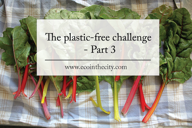 The plastic-free challenge part 3