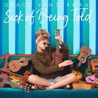 Lirik Lagu Grace VanderWaal - Sick Of Being Told