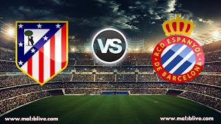 مشاهدة مباراة اتليتكو مدريد واسبانيول Espanyol Vs Atletico de madrid بث مباشر بتاريخ 22-12-2017 الدوري الاسباني