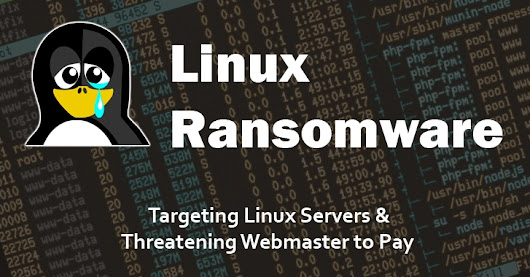 Linux Ransomware targeting Servers and Threatening Webmasters to Pay