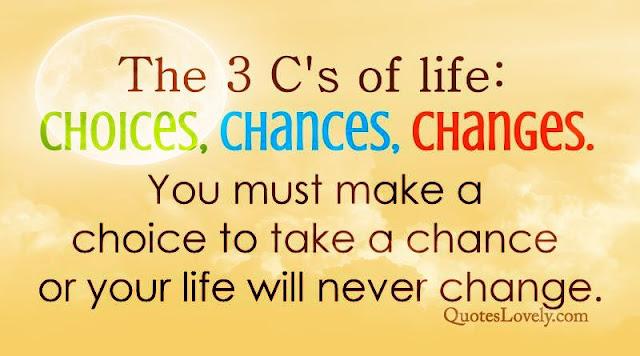 The three C's of life