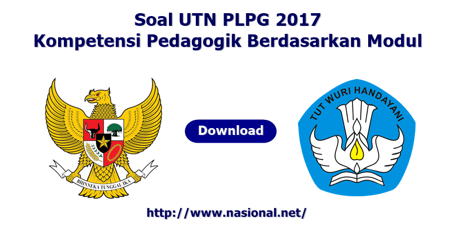 Soal UTN PLPG 2017 Kompetensi Pedagogik Berdasarkan Modul