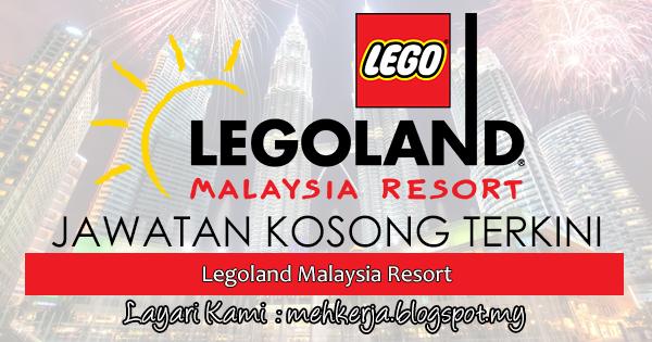 Jawatan Kosong Terkini 2017 di Legoland Malaysia Resort