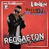 Pack Musica: Reggaeton Edit y Remix de DJ.Lenen 2017 (20 Track con base)