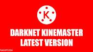 Download Darknet KineMaster v5 [FINAL MOD] Latest Version Android