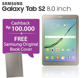 Samsung Galaxy Tab S2 8.0 inch promo cashback Rp 100 ribu dan bonus Samsung Original Book Cover