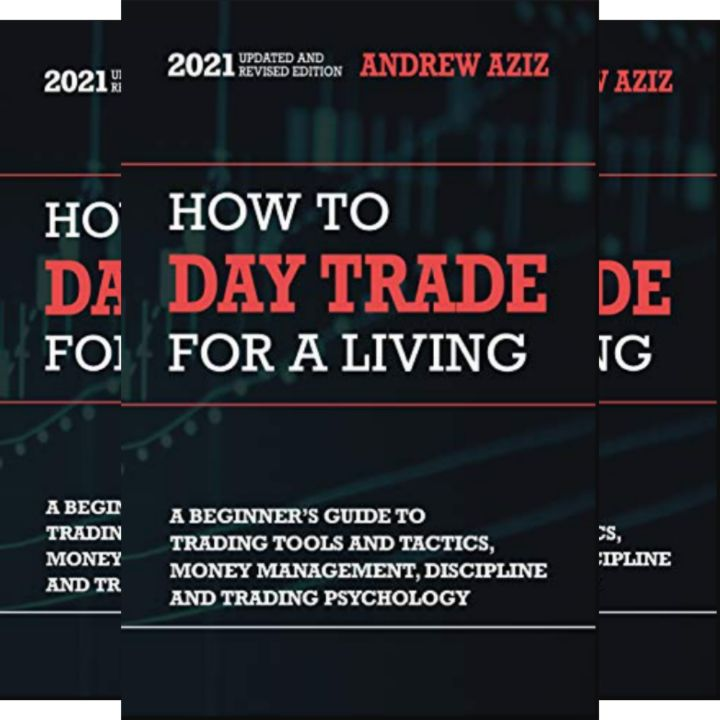 Andrew Aziz's Book: Beginner's Guide to Stock Trading and Management - How to Day Trade for a Living
