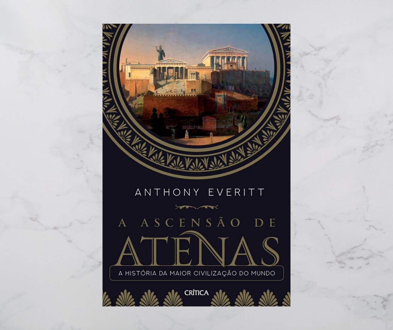Resenha: A ascensão de Atenas, de Anthony Everitt