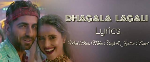 Dhagala-Lagali-Lyrics-video-Song-Dream-Girl