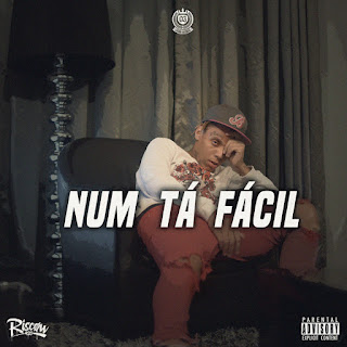 Riscow - Num Tá Fácil (Rap)